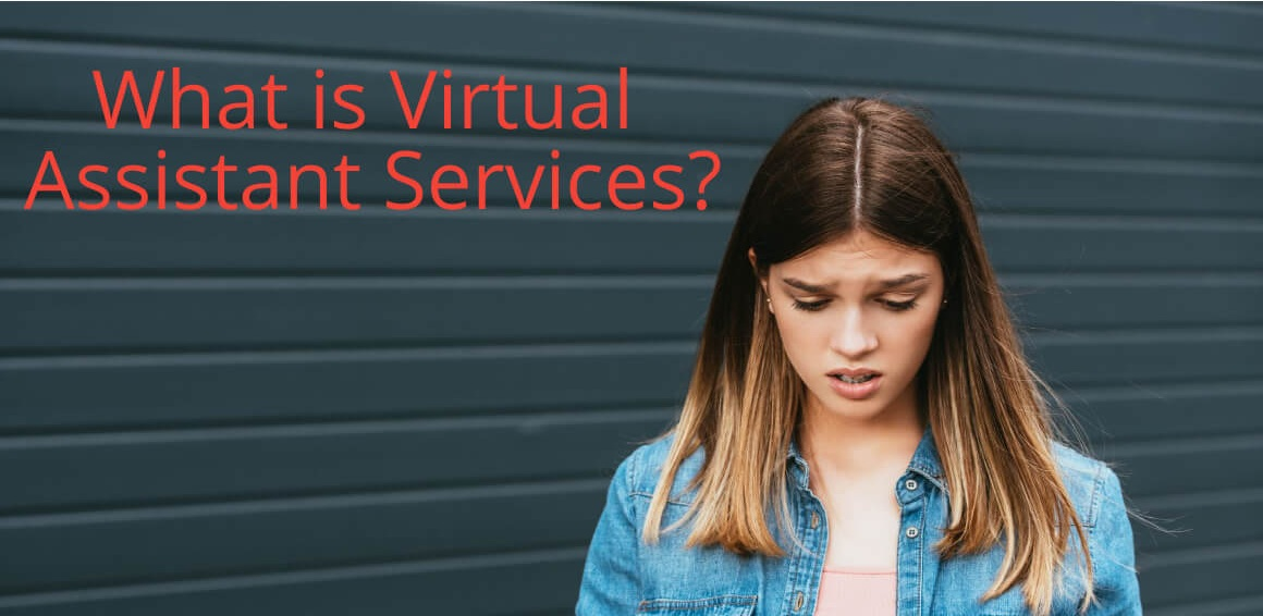 What is A Virtual Assistant And What Does A Virtual Assistant Do?